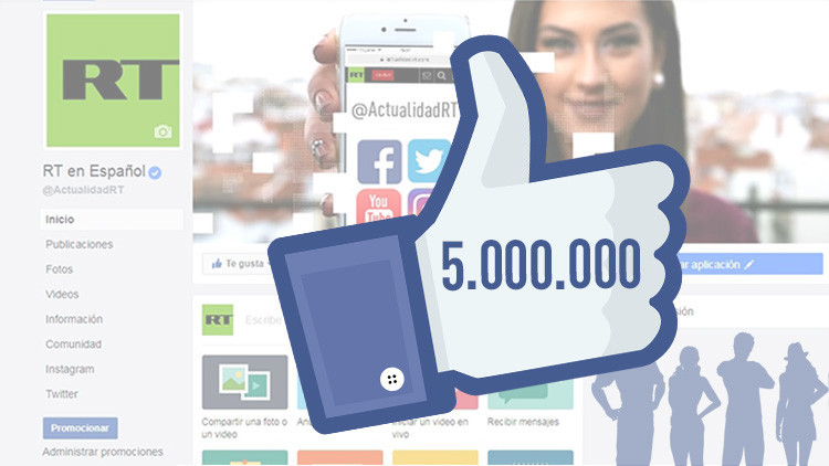 Más de 5 millones de 'me gusta' en Facebook: RT en Español logra un nuevo récord