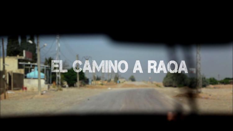 """El camino a Raqa: RT habla con hombres y mujeres que """"luchan por toda la humanidad"""""""
