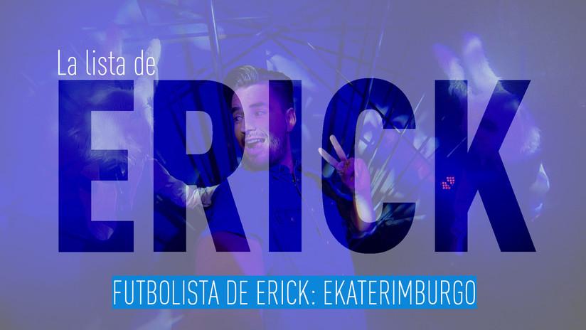 Futbolista de Erick: Ekaterimburgo