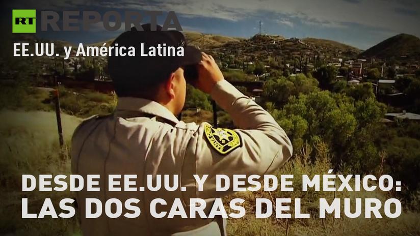 Desde EE.UU. y desde México: Las dos caras del muro