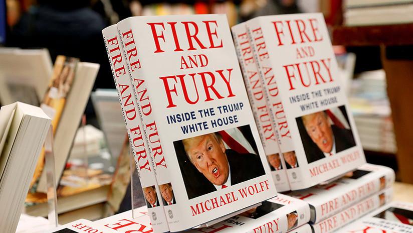 'Fuego y furia' : Las 10 revelaciones del libro que enfurece a Trump