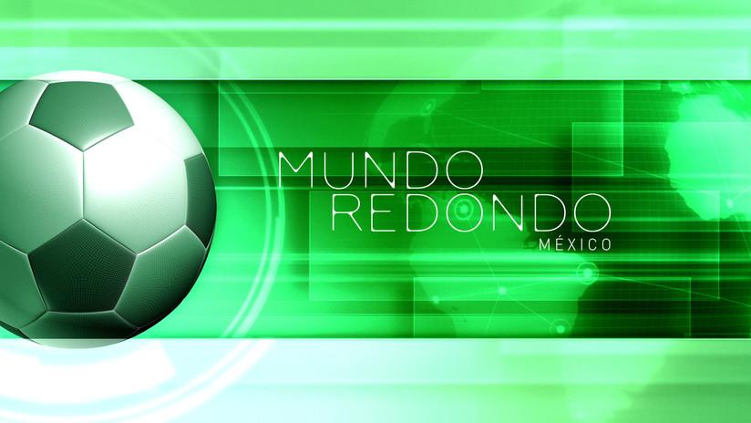 Mundo redondo:México