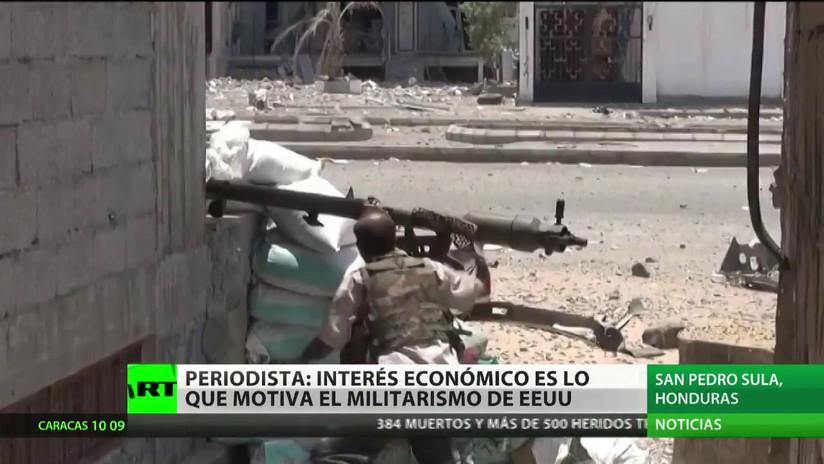 """""""La política exterior violenta y militarista de EE.UU. está motivada por la ganancia económica"""""""