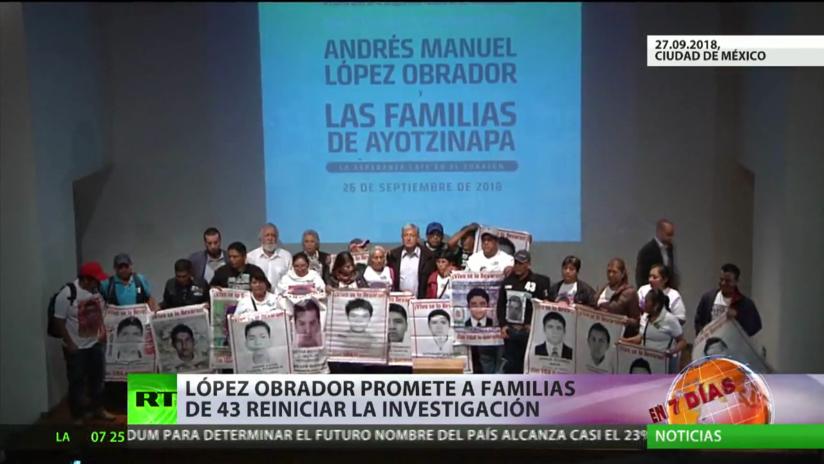 México: López Obrador promete a las familias de los 43 normalistas reiniciar la investigación