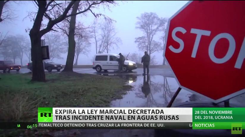 Expira la ley marcial decretada en Ucrania tras el incidente naval en aguas rusas