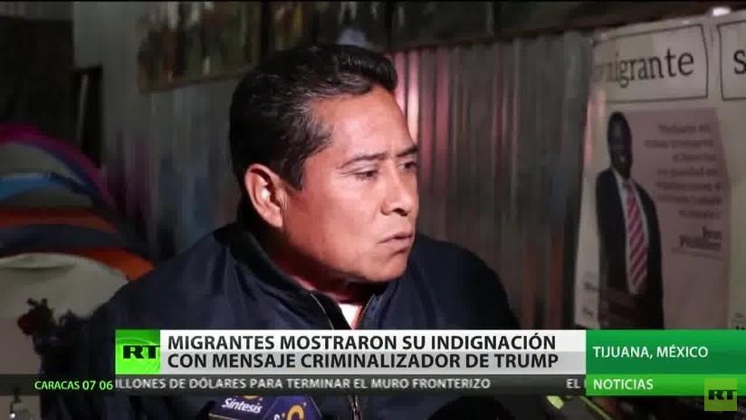 Migrantes de la caravana expresan su indignación por el mensaje criminalizador de Trump