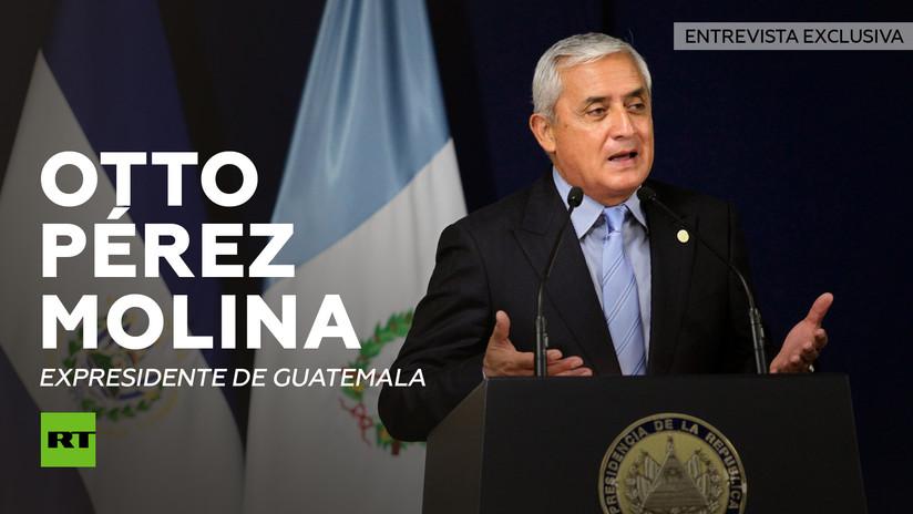 "Pérez Molina en exclusiva a RT: ""En Guatemala se manipuló la justicia para los intereses de EE.UU."""