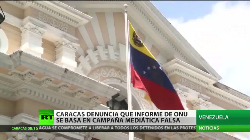 Caracas denuncia que el informe de la ONU se basa en una campaña mediática falsa