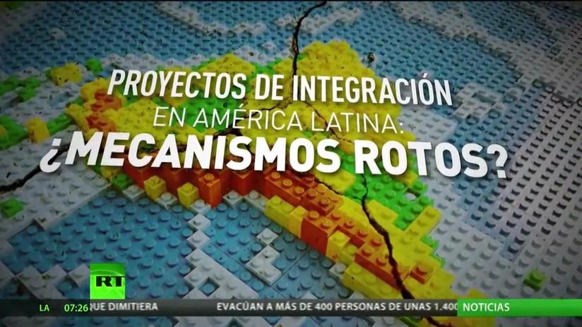 Proyectos de integración en América Latina, ¿mecanismos rotos?