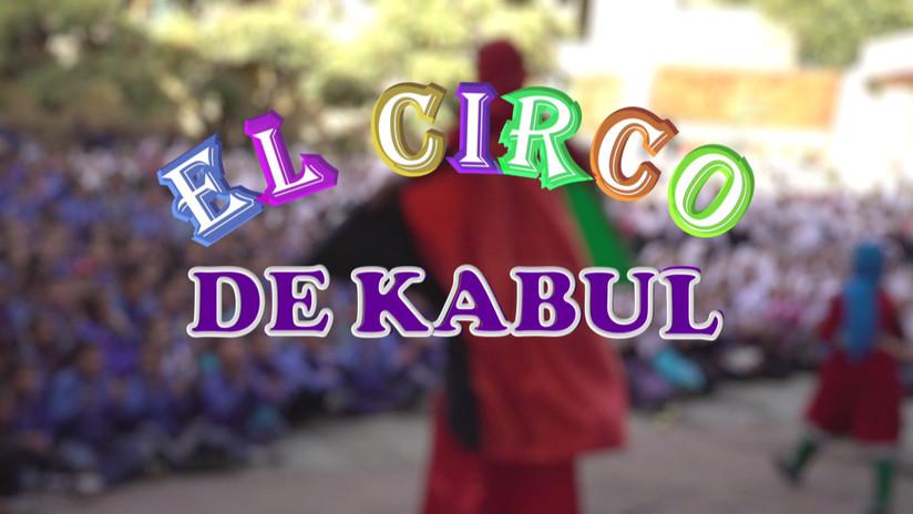 El Circo de Kabul