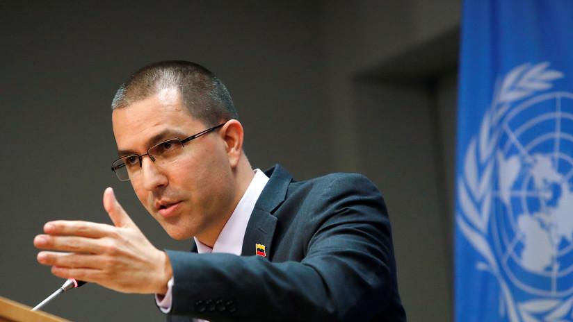 """Arreaza acusa a EE.UU. y sus aliados de estar """"desmoronando los procesos de integración"""" en Latinoamérica"""