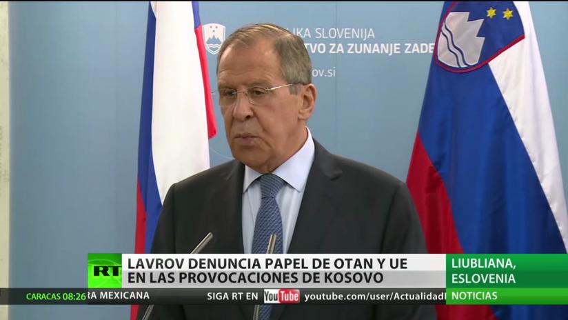 Lavrov denuncia el papel de la OTAN y de la UE en las provocaciones de Kosovo