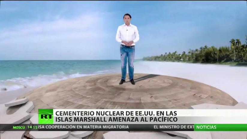 Un cementerio nuclear de EE.UU. en las Islas Marshall amenaza al Pacífico