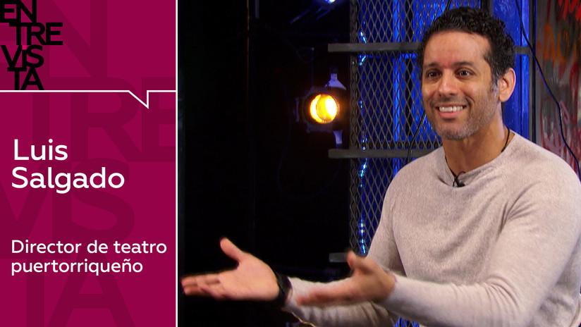 """Director de teatro puertorriqueño: """"Los latinos son tan capaces como cualquier otra cultura"""""""