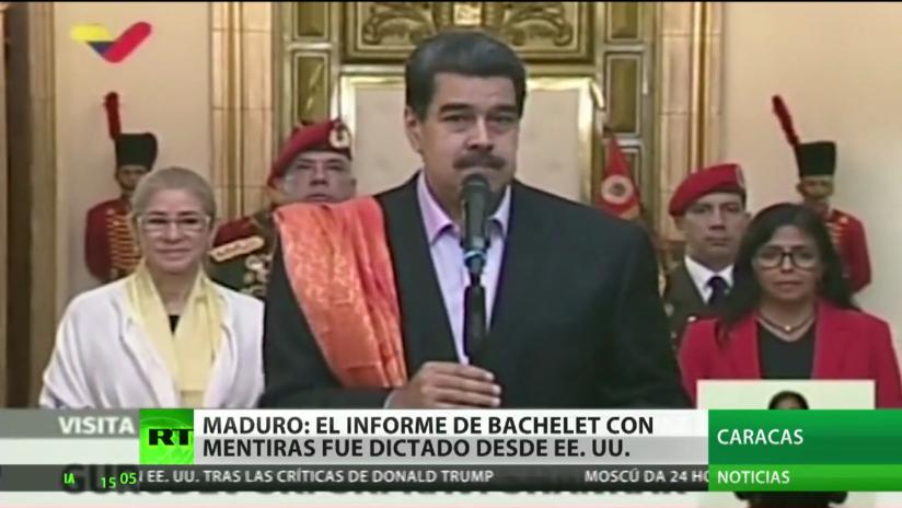 """Maduro: """"El informe de Bachelet está cargado de mentiras y manipulaciones dictadas desde EE.UU."""""""