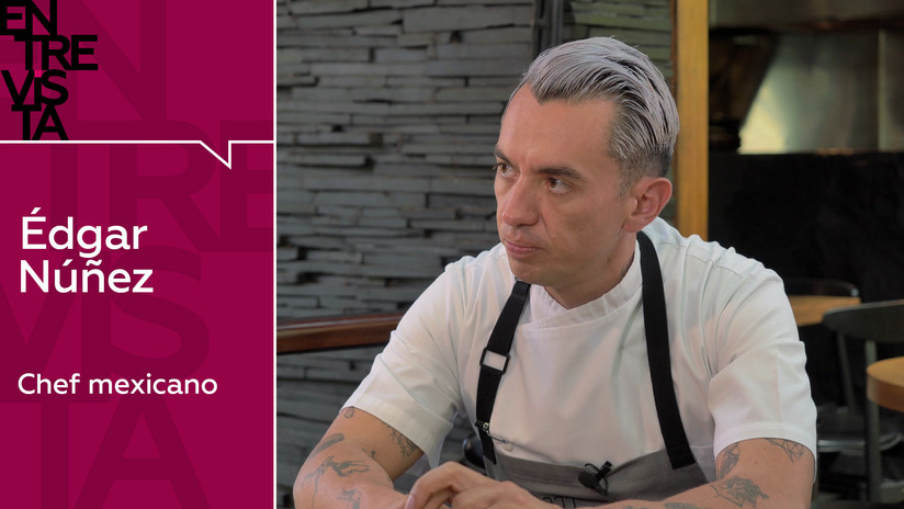 "Édgar Núñez, chef mexicano: ""Es mentira que la comida mexicana sea picante"""