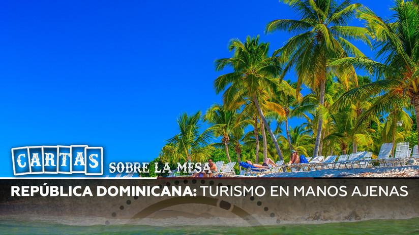 República Dominicana: Turismo en manos ajenas