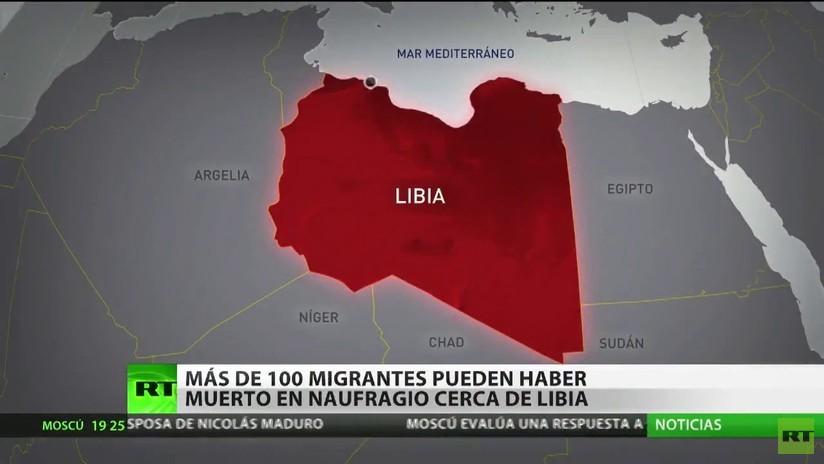 Más de 100 migrantes podrían haber muerto en un naufragio cerca de Libia