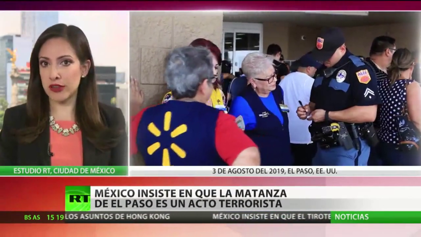 México insiste en que la matanza de El Paso es un acto terrorista