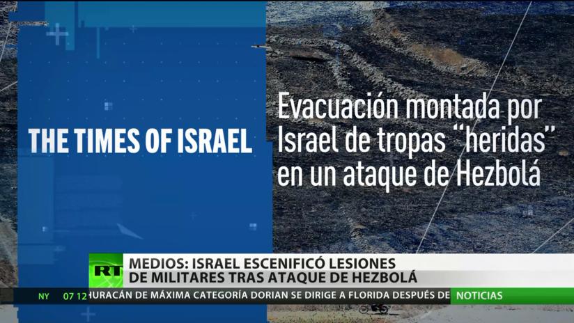 Israel habría escenificado lesiones de sus militares tras un ataque de Hezbolá