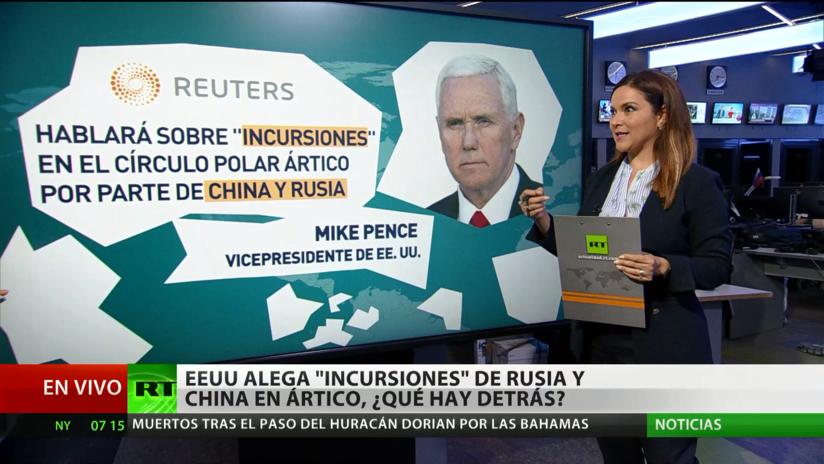 """EE.UU. alega """"incursiones"""" de Rusia y China en el Ártico: ¿Qué hay detrás de ello?"""