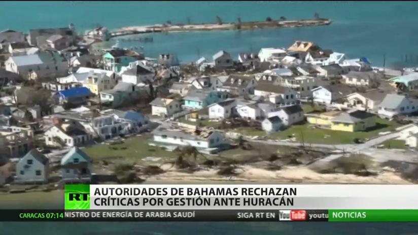 Las autoridades de Bahamas rechazan las críticas por su gestión ante el huracán