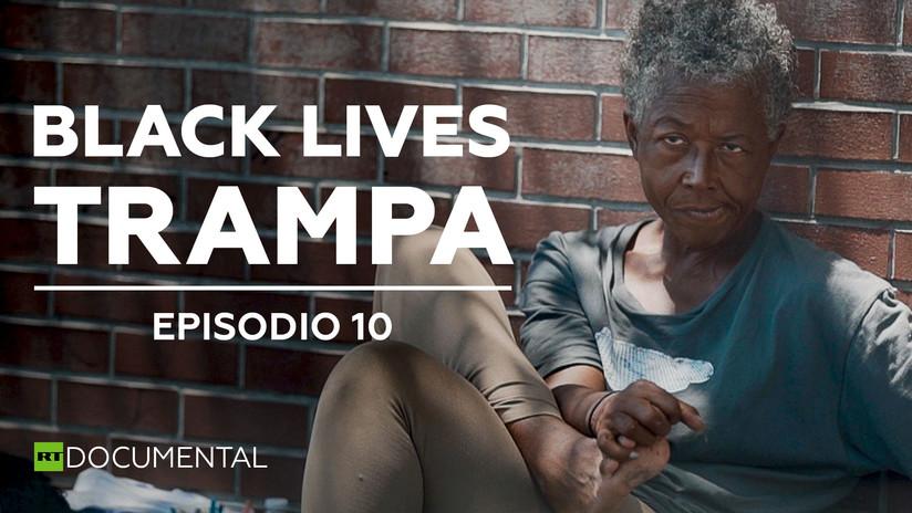 Black Lives: Trampa (Episodio 10)