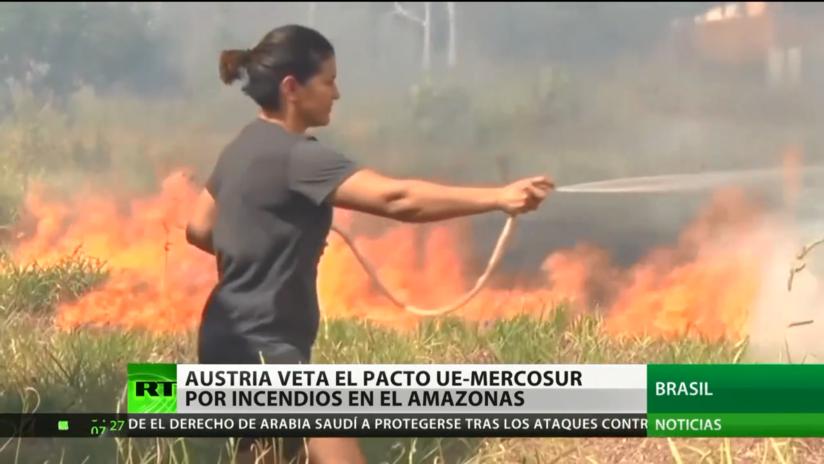 Austria veta el acuerdo UE-Mercosur por los incendios forestales en el Amazonas