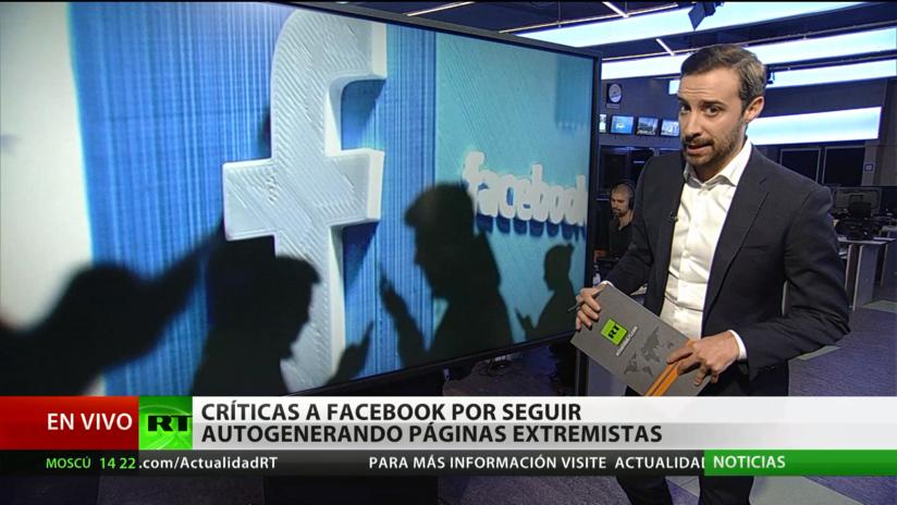 Críticas a Facebook por seguir autogenerando páginas para grupos extremistas