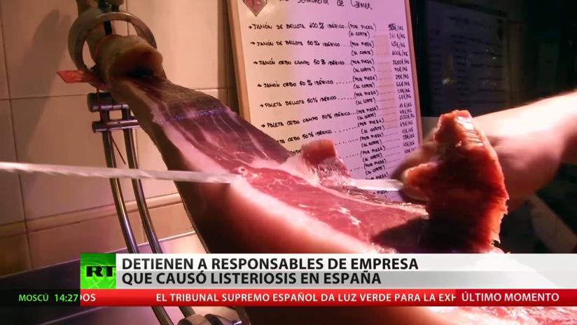 Detienen en España a los presuntos responsables del brote de listeriosis
