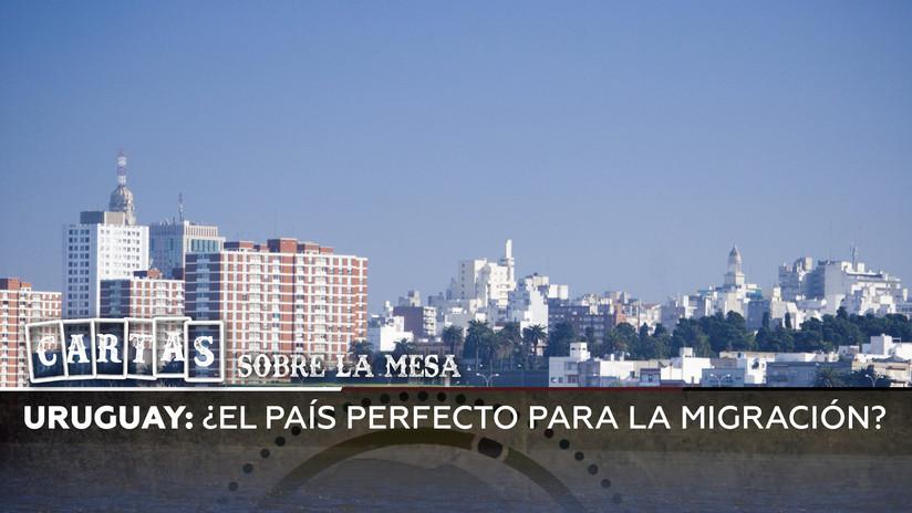 Uruguay: ¿el país perfecto para la migración?