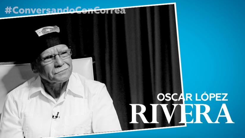 """Oscar López Rivera a Correa: """"Ni en Puerto Rico ni en ninguna colonia existe la democracia"""""""