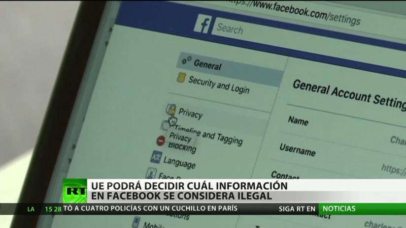 Los países de la UE podrán exigir a Facebook que borre la información que consideren ilegal