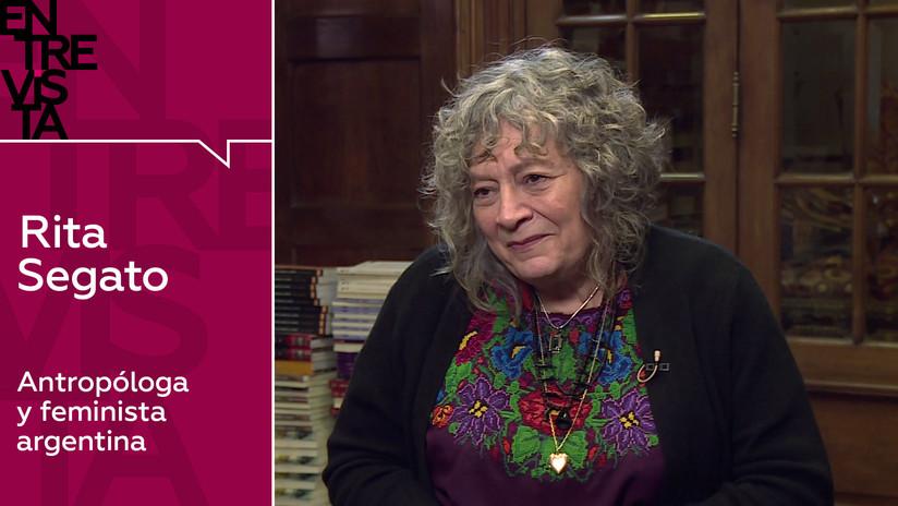 """Rita Segato, antropóloga y feminista argentina: """"Los crímenes contra las mujeres son vistos en general como un crimen menor"""""""
