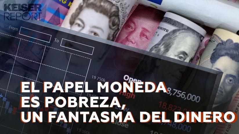 """""""El papel moneda es pobreza, un fantasma del dinero"""""""