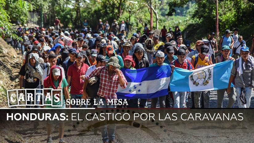 Desde Honduras a EE.UU.: ¿qué hay detrás de las caravanas de migrantes?