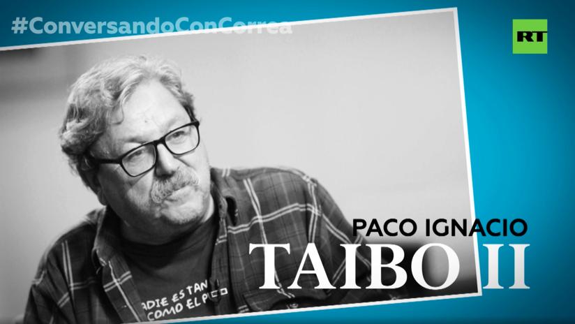 """Paco Ignacio Taibo a Correa: """"En México, el neoliberalismo ha sido aplastado por el poder de las urnas"""""""