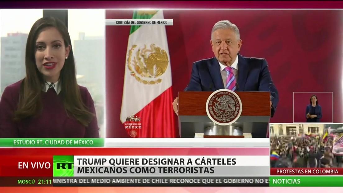Trump quiere designar a los cárteles mexicanos como terroristas y México responde