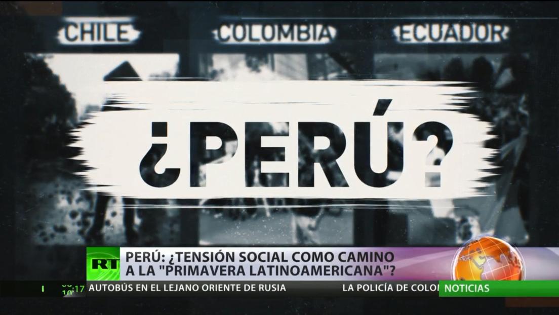 Perú: ¿Tensión social como camino hacia la 'primavera latinoamericana'?