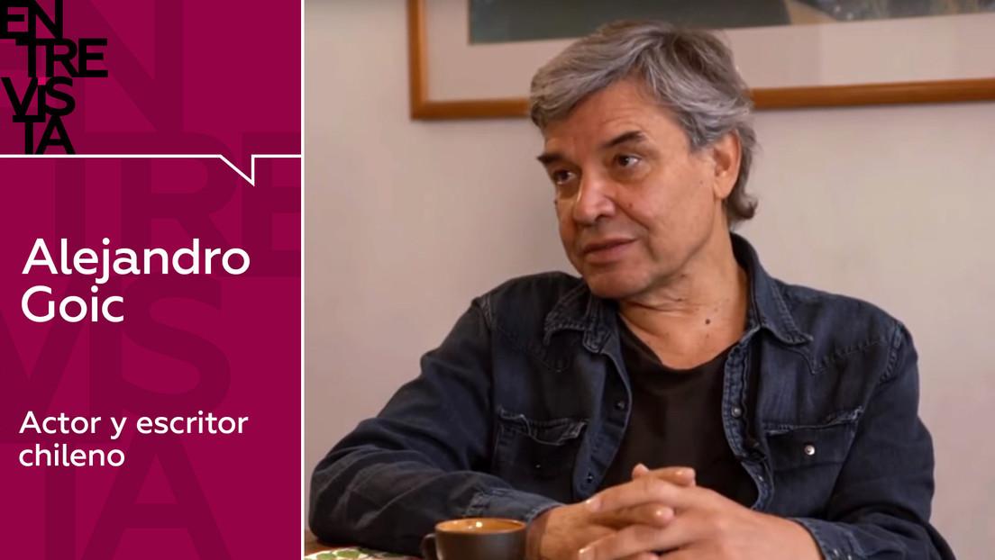 """Alejandro Goic, actor y escritor: """"Muchos políticos en Chile apoyan todavía la dictadura militar de Pinochet"""""""
