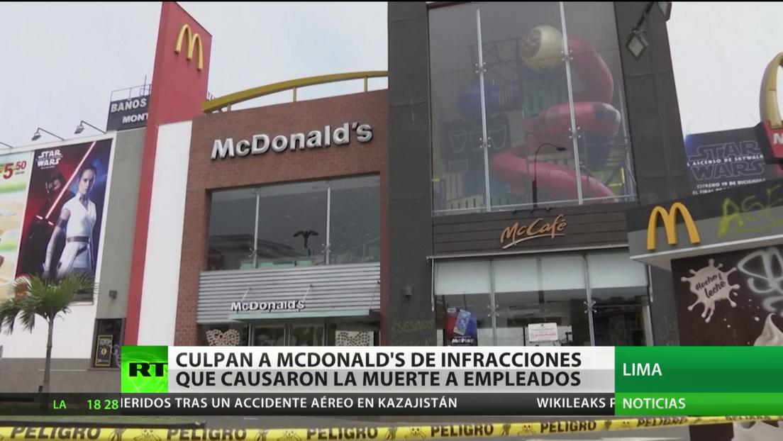 Hallan culpable a McDonald's de infracciones por la muerte de dos jóvenes empleados en Perú