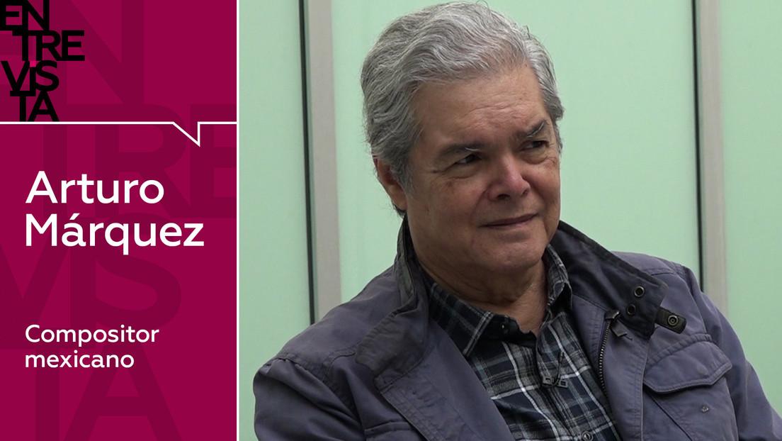 "Arturo Márquez, compositor mexicano: ""Escucho de todo, no importa que sea reguetón"""