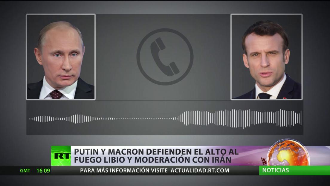 Putin y Macron defienden el alto al fuego libio y la moderación en la crisis de Irán
