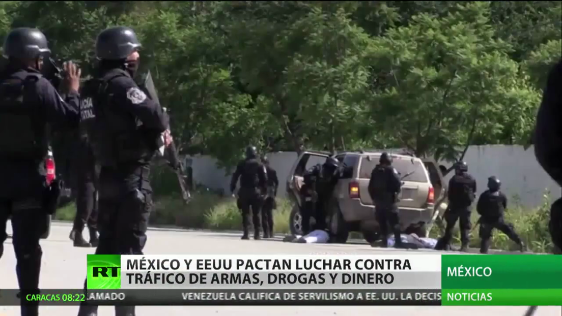 México y EE.UU. acuerdan luchar contra el tráfico de drogas, armas y recursos financieros