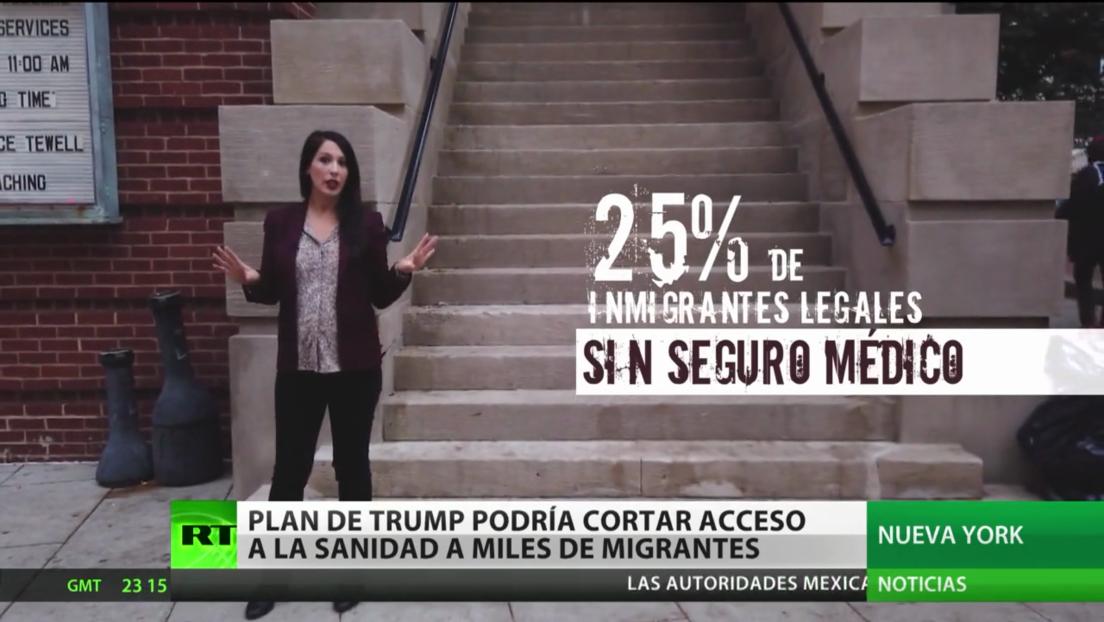 El plan de Trump podría cortar el acceso a la sanidad para miles de migrantes