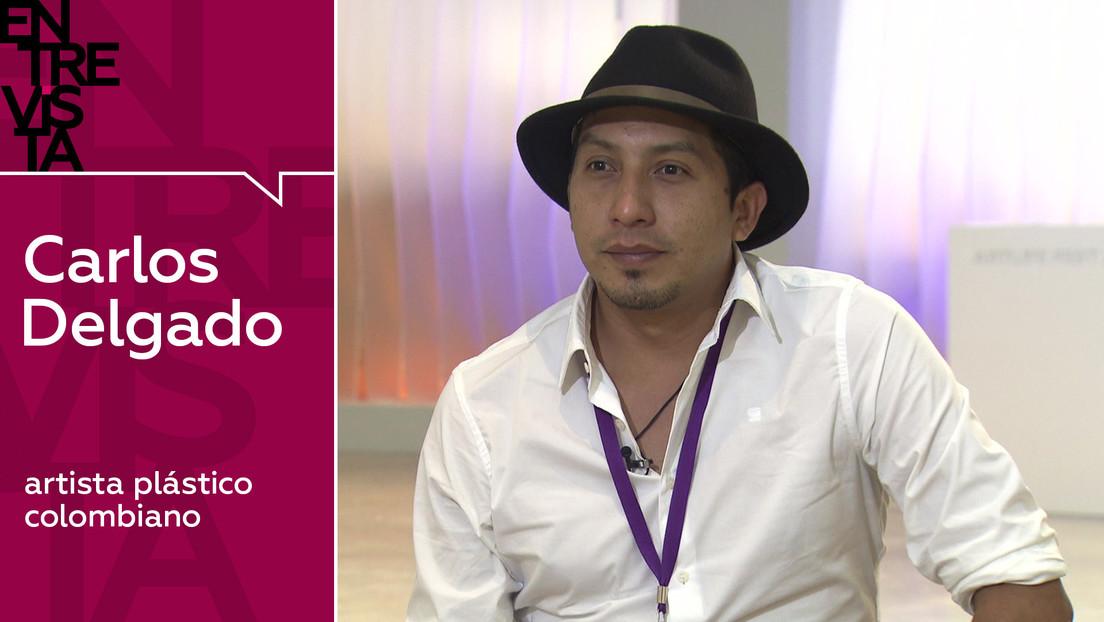 """Carlos Delgado, artista plástico colombiano: """"Lo que nos tocó vivir en Colombia nos enseñó a tomarnos la vida positivamente"""""""