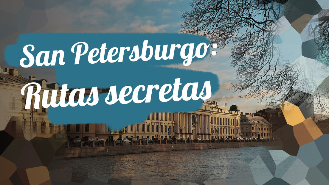 San Petersburgo: Rutas secretas