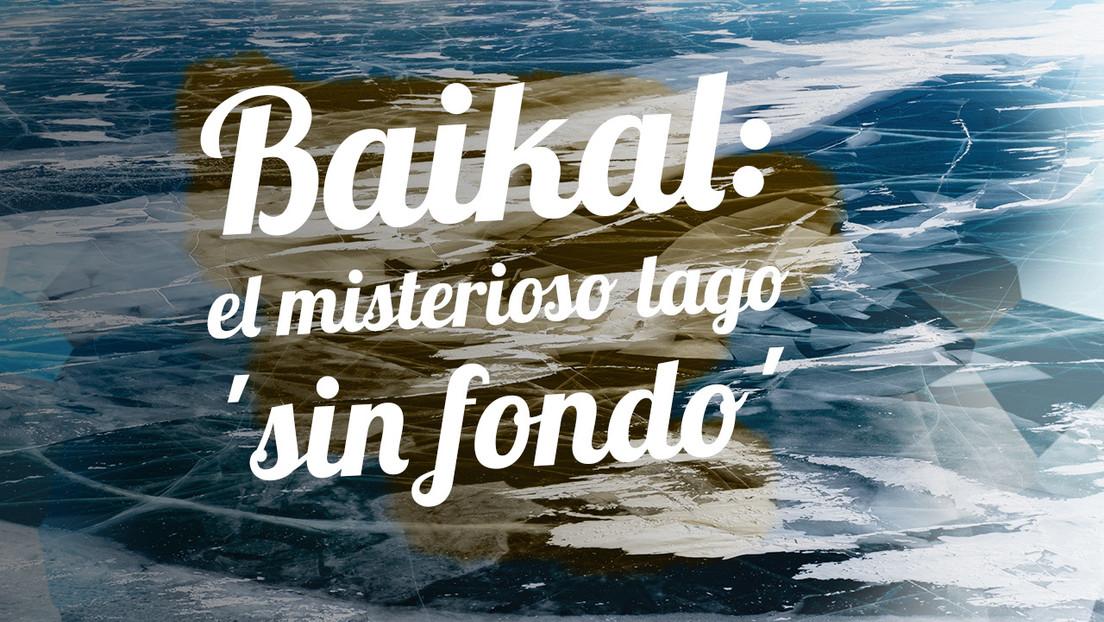 Baikal: el misterioso lago 'sin fondo'
