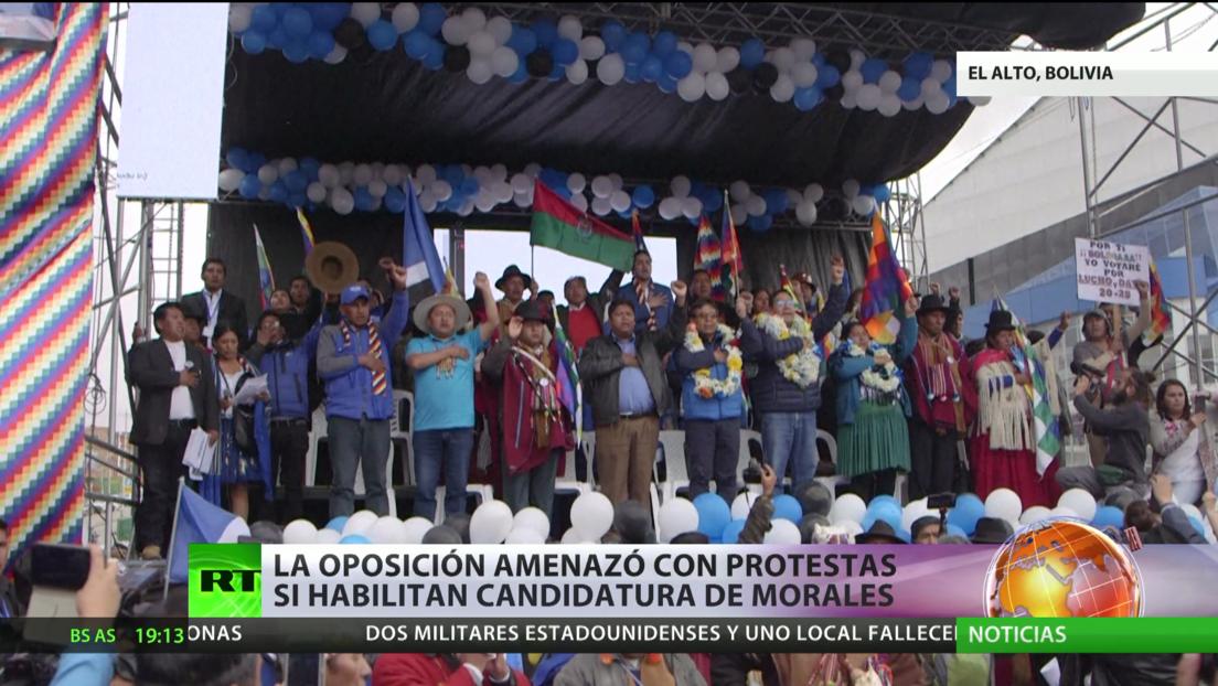 Bolivia: La oposición amenaza con protestas si habilitan la candidatura de Morales