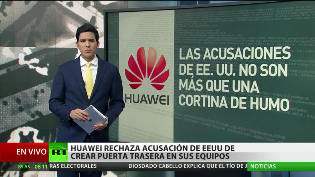 """Huawei niega las acusaciones de EE.UU. de crear una """"puerta trasera"""" en sus dispositivos"""